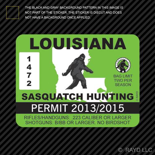 Louisiana Sasquatch Hunting Permit Sticker Die Cut Decal Bigfoot
