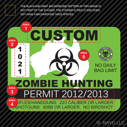 3x Custom Zombie Hunting Permit Sticker Die Cut Decal